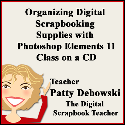 Organizing Digital Scrapbooking Supplies PSE11 class