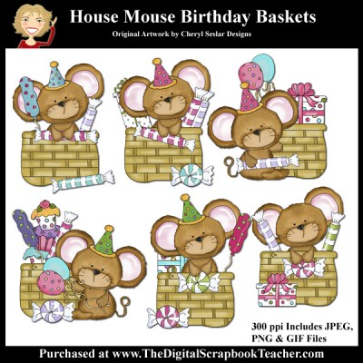 Dig_SB_Tchr_House_Mouse_Birthday_Baskets_Seslar